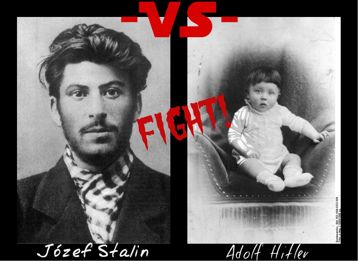 Iosef Stalin Adolf Hitler